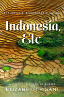 Cover of the US edition of Indonesia Etc: Exploring the Improbable Nation by Elizabeth Pisani