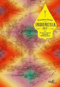 Indonesia Etc by Elizabeth Pisani Italian Edition