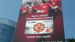 An advertisment for Manchester United branded credit cards, for True Fans in Indonesia