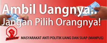 Indonesian election poster: Take their money, just don't vote for them